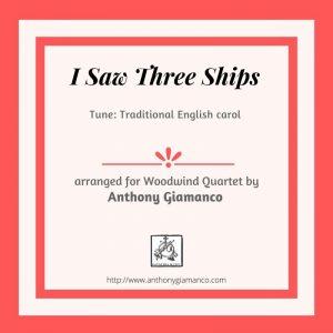 I SAW THREE SHIPS – woodwind quartet