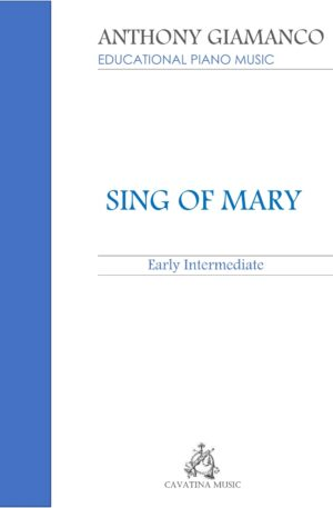 SING OF MARY – piano solo