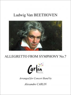 Beethoven – Allegretto from Symphony No.7 for Concert Band