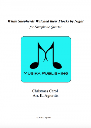While Shepherds Watched Their Flocks By Night – Saxophone Quartet