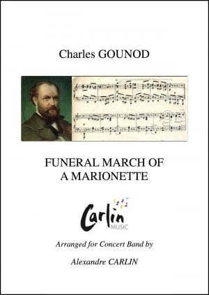 Gounod – Funeral march of a marionette for Concert Band