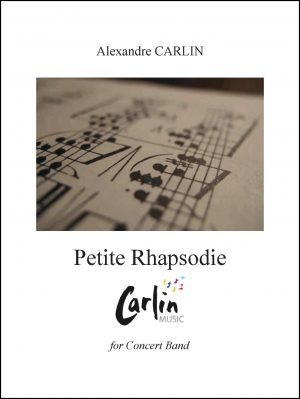 Petite Rhapsodie for Concert Band