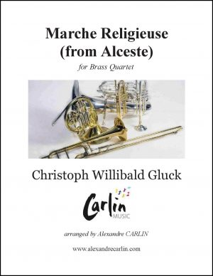 Gluck – Marche religieuse d'Alceste for Brass Quartet