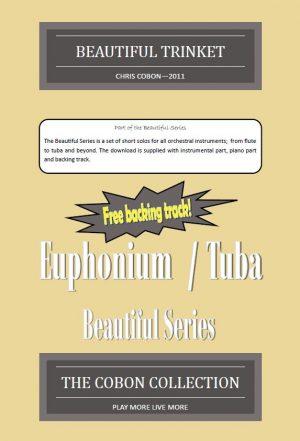 No.1 Beautiful Trinket (Euphonium or Tuba)