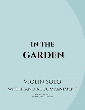 In the Garden – Violin Solo with Piano Accompaniment