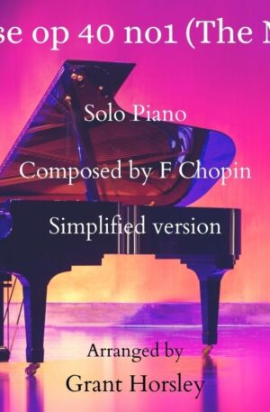 """Chopin Polonaise op 40 no 1 """"The Military"""" Piano solo- (Simplified)"""