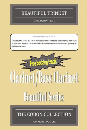 No.1 Beautiful Trinket (Clarinet or Bass Clarinet)