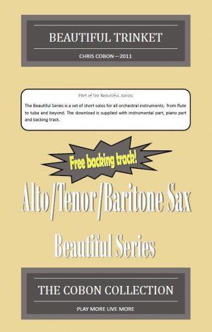 No.1 Beautiful Trinket (Alto, Tenor or Baritone Saxophone)