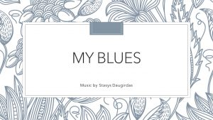 My Blues – Guitar Solo