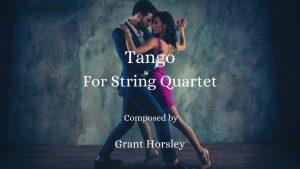 """""""Tango"""" for String Quartet"""
