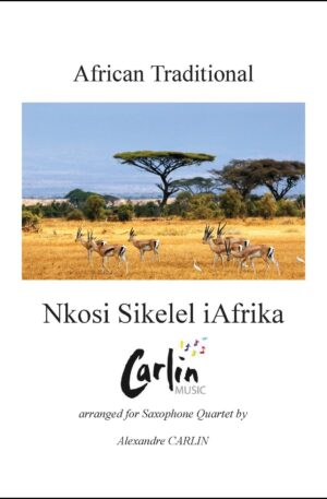 Nkosi Sikele iAfrika for Saxophone Quartet