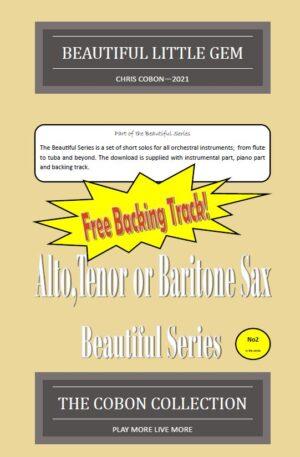 No.2 Beautiful Little Gem (Alto, Tenor or Baritone Saxophone)