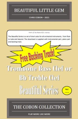 No.2 Beautiful Little Gem (Trombone Bass Clef or Bb Treble Clef)