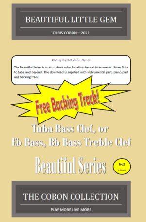No.2 Beautiful Little Gem (Tuba, Eb Bass or Bb Bass)