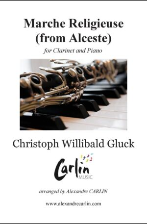 Gluck – Marche religieuse d'Alceste for Clarinet and Piano