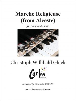 Gluck – Marche religieuse d'Alceste for Flute and Piano