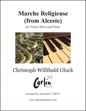 Gluck – Marche religieuse d'Alceste for French Horn and Piano