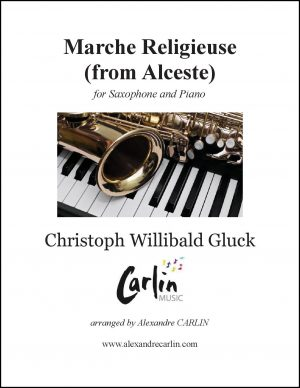 Gluck – Marche religieuse d'Alceste for Saxophone and Piano