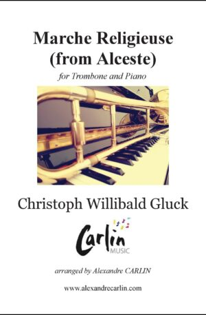 Gluck – Marche religieuse d'Alceste for Trombone and Piano