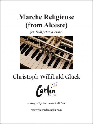 Gluck – Marche religieuse d'Alceste for Trumpet and Piano