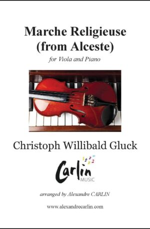 Gluck – Marche religieuse d'Alceste for Viola and Piano