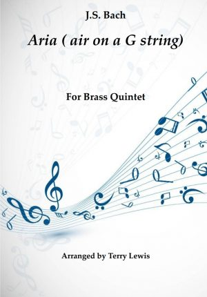 Aria from Orchestral Suite no.3 (Air on a G String) for Brass Quintet
