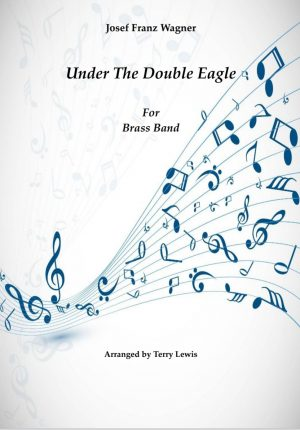 Under The Double Eagle – Brass Band