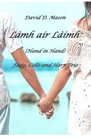 Làmh air Làimh (Hand in Hand) – Flute, Cello and Harp Trio
