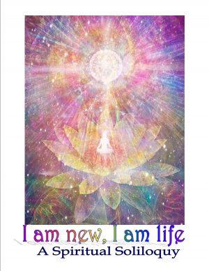 I Am New, I Am Life
