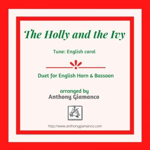 Holly and the Ivy – English Horn/Bassoon duet