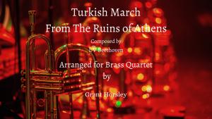Turkish March – for Brass Quartet