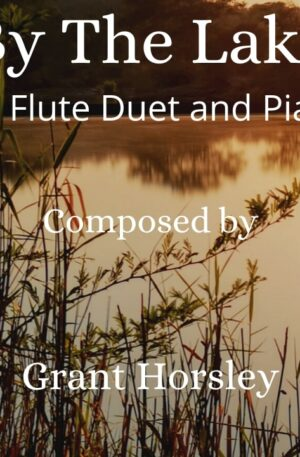 By The Lake – Flute Duet and Piano