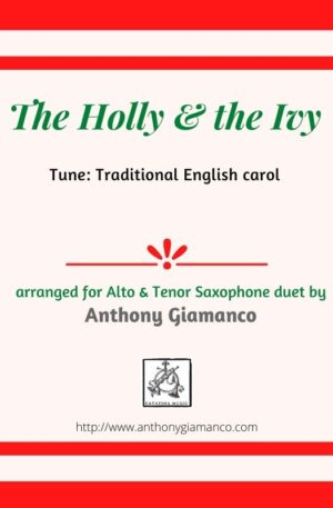 Holly and the Ivy – Saxophone Duet (Alto and Tenor Saxophones)