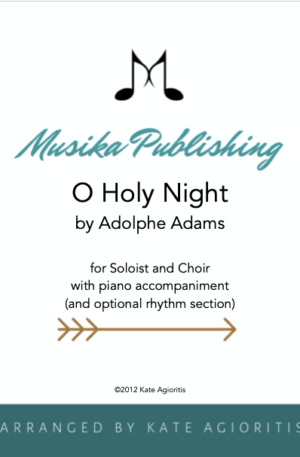 O Holy Night – Vocal Solo with Choir, Piano Accompaniment and Optional Rhythm Section