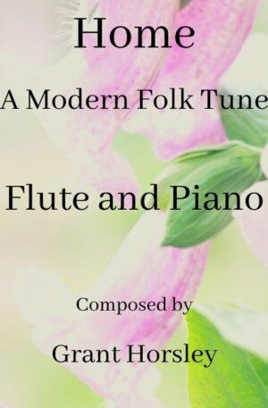 """Home"" A Modern Folk Tune- Flute and Piano"