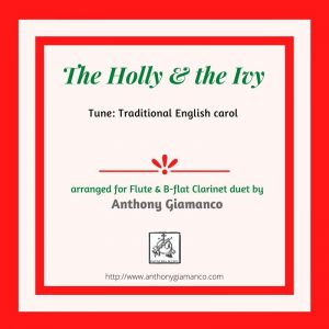Holly and the Ivy – Duet for Flute and Clarinet