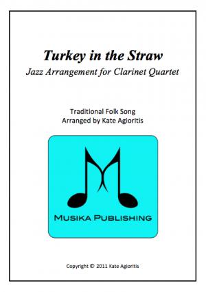 Turkey in the Straw Jazz – Jazz Arrangement for Clarinet Quartet