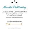 Jazz Carols Collection for Brass Quartet - Set Two
