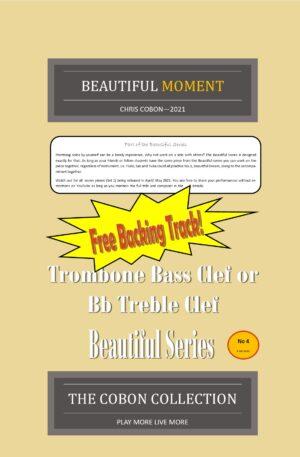 No.4 Beautiful Moment (Trombone Bass Clef or Bb Treble Clef)