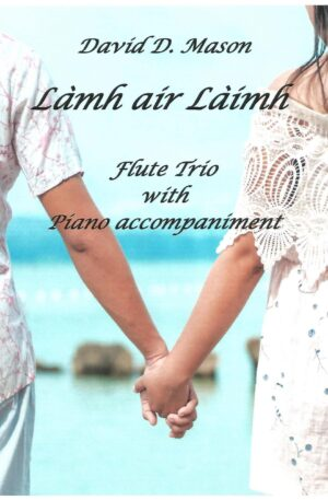 Làmh air Làimh (Hand in Hand) – Flute Trio