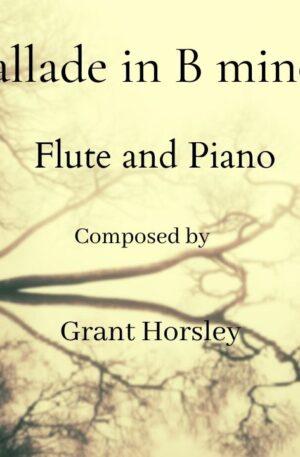 Ballade in B minor. Flute and Piano