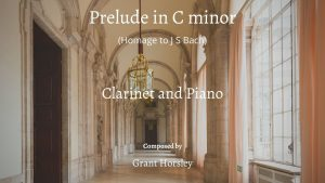 Prelude in C minor- Clarinet and Piano- Homage to JS Bach