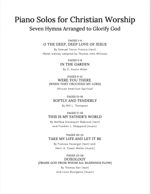 Piano Solos for Christian Worship – Seven Hymns Arranged to Glorify God