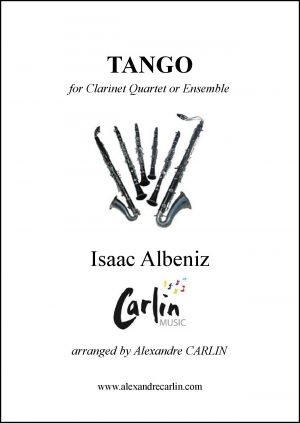 Albeniz – Tango for Clarinet quartet or Ensemble