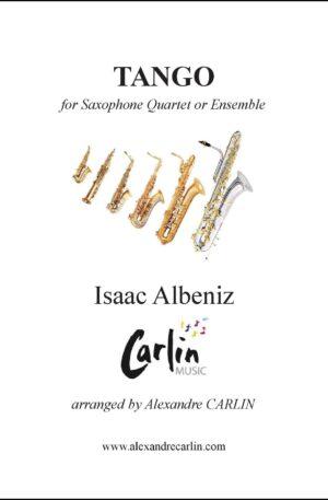 Albeniz – Tango for Saxophone quartet or Ensemble