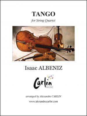 Albeniz – Tango for String quartet or Ensemble