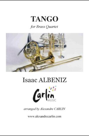 Albeniz – Tango for Brass quartet or Ensemble