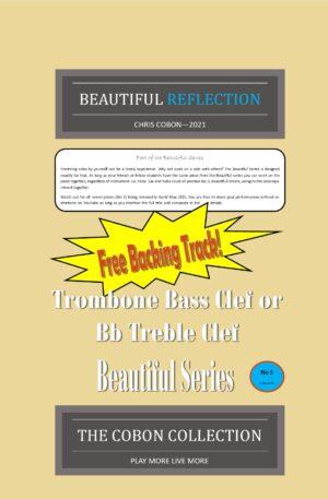 No.5 Beautiful Reflection (Trombone Bass Clef or Bb Treble Clef)