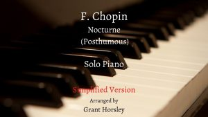 Nocturne (Posthumous) F Chopin- Piano Solo. Simplified version