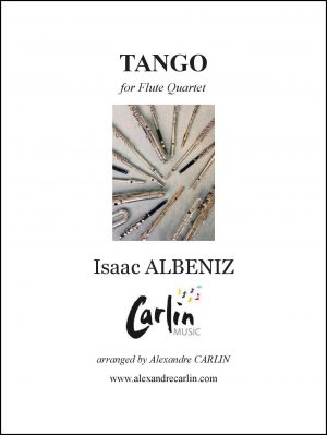 Albeniz – Tango for Flute quartet or Ensemble